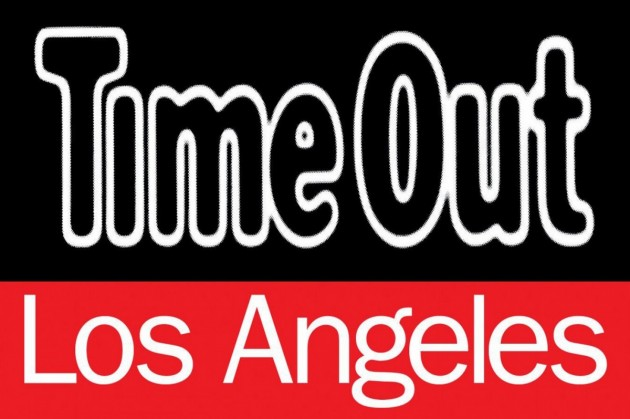 TIME OUT LA, WE'RE IN TIME OUT LOS ANGELES