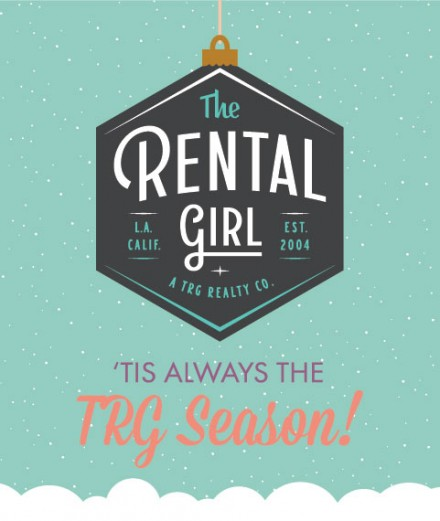 Happy Holidays from The Rental Girl!