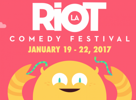 HAPPENING IN LA: Riot L.A. Comedy Festival