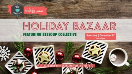 The Rental Girl Presents… HOLIDAY BAZAAR