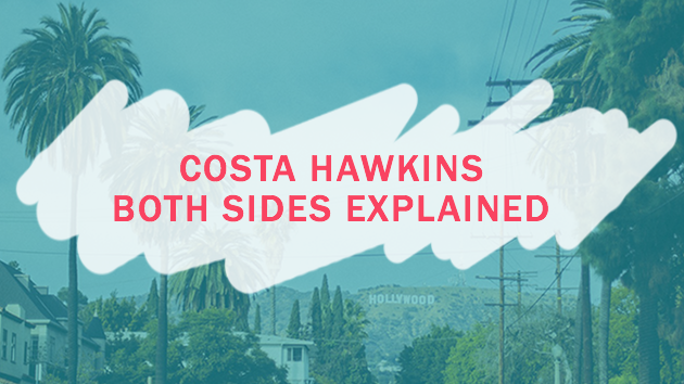 Costa Hawkins: Both Sides Explained