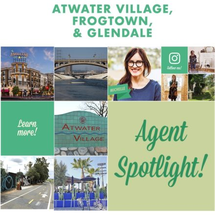 AGENT SPOTLIGHT | MEET OUR ATWATER VILLAGE, ELYSIAN VALLEY & GLENDALE AGENT, MICHELLE!