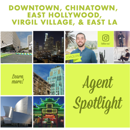 AGENT SPOTLIGHT | MEET OUR DTLA, Chinatown, & East La AGENT, Joaquin!