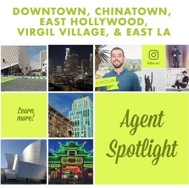 AGENT SPOTLIGHT | MEET OUR DTLA, Chinatown, & East La AGENT, Joaquin!