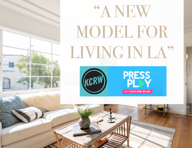 KCRW: New Type of Ownership in Los Angeles, Tenants In Common