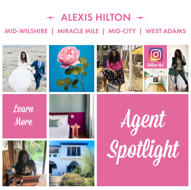 AGENT SPOTLIGHT        | MEET OUR | MID-WILSHIRE |  MID-CITY | MIRACLE MILE  | WEST ADAMS AGENT| ALEXIS!